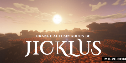 Джиклус: осень [1.16] (Jicklus Orange Autumn)
