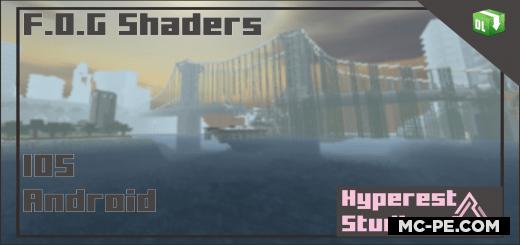 Шейдеры: F.O.G Shader [1.17] [1.16]